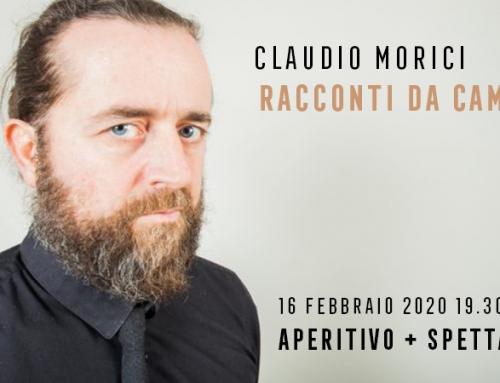 Claudio Morici: Racconti da Camera – 16 Febbraio 19.30